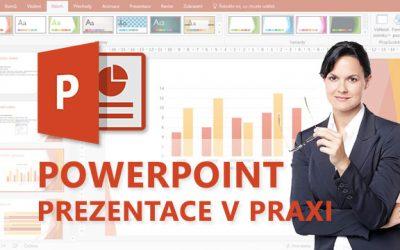 PowerPoint – Tvoříme prezentaci v praxi