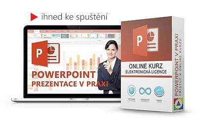 PowerPoint - Tvoříme prezentaci v praxi